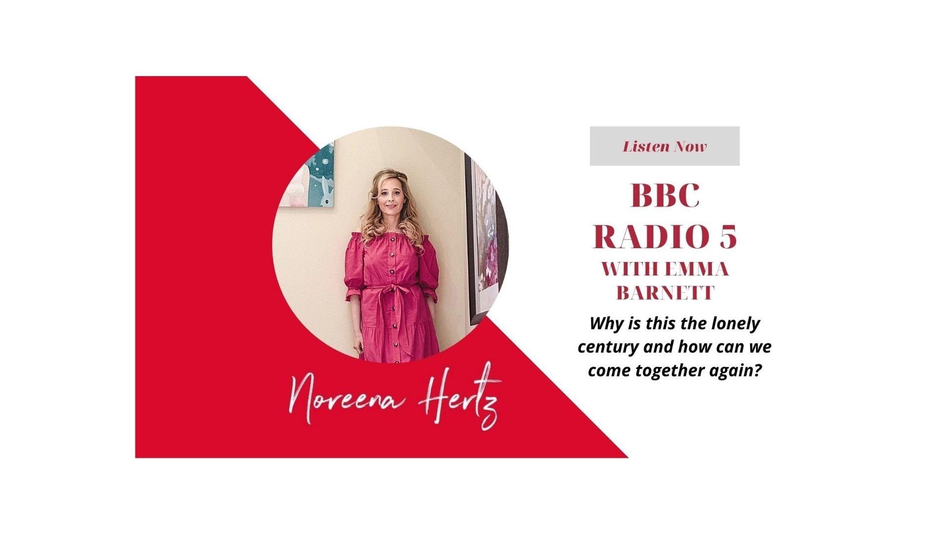 Noreena's interview on The Emma Barnett Show, BBC Radio 5