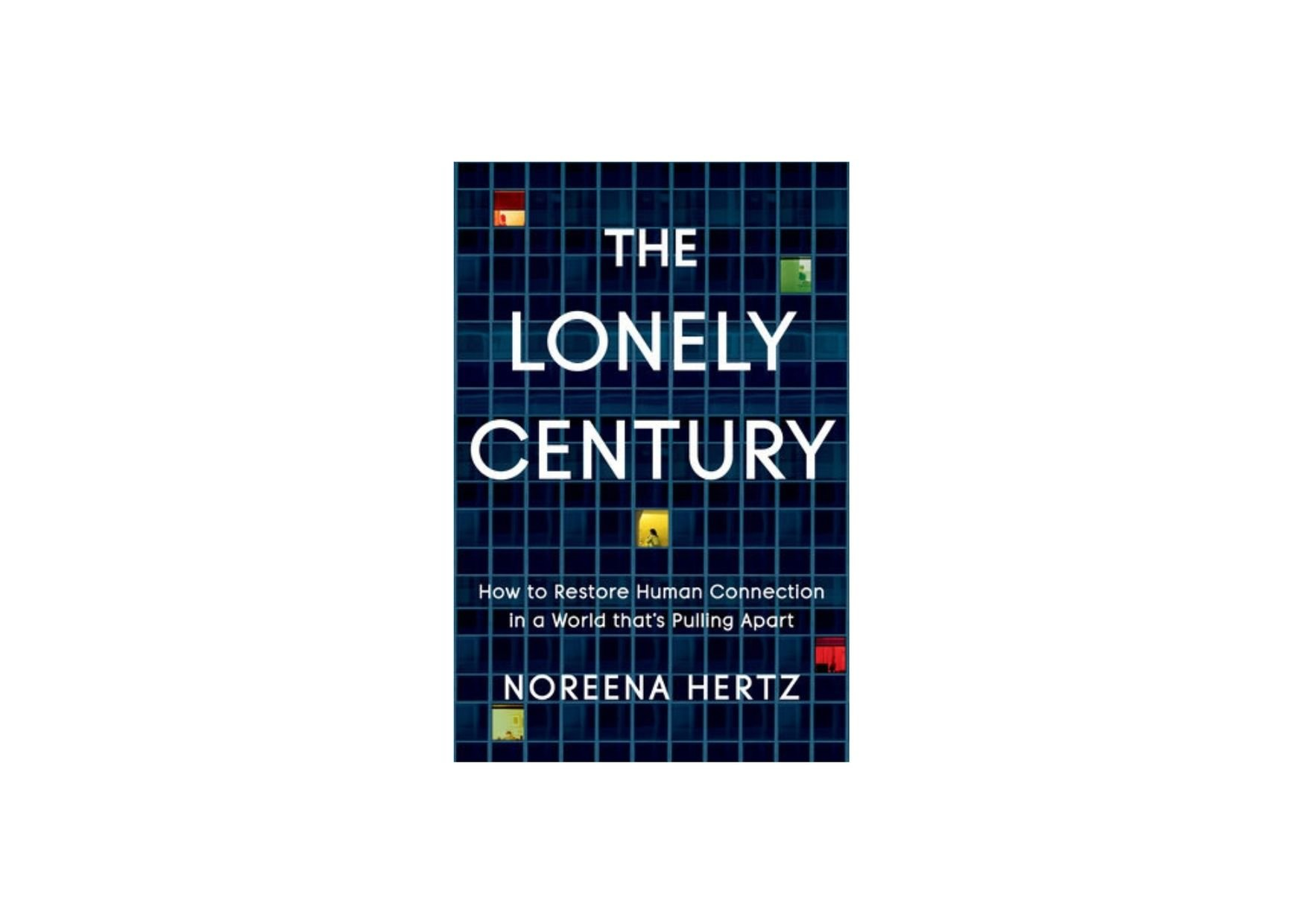 The Lonely Century is Ian Bremmer's Must Read