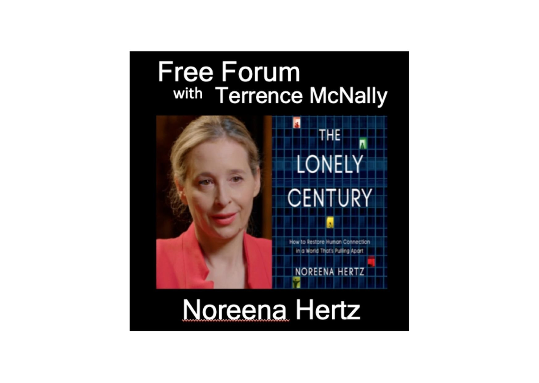 Noreena's Interview with Terrence McNally, Free Forum Podcast